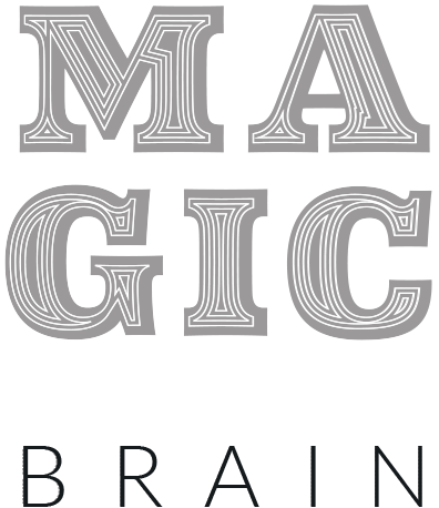 Magic for your Brain